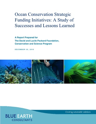 Ocean Conservation Strategic Funding Initiatives: A Study of Successes and Lessons Learned