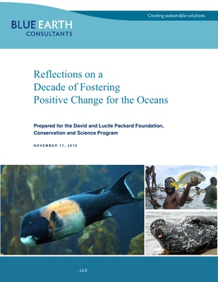 Reflections on a Decade of Fostering Positive Change for the Oceans