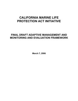 California Marine Life Protection Act Initiative, Adaptive Management, Monitoring and Evaluation Framework