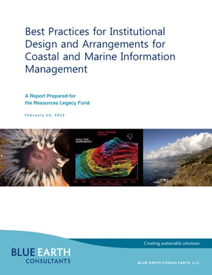 Institutional Design Assessment and Evaluation for Geospatial Information Management to Inform the California Ocean Protection Council