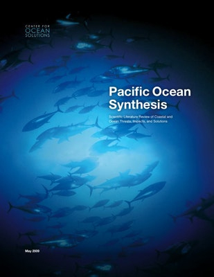 Pacific Ocean Synthesis: Scientific Literature Review of Coastal and Ocean Threats, Impacts, and Solutions