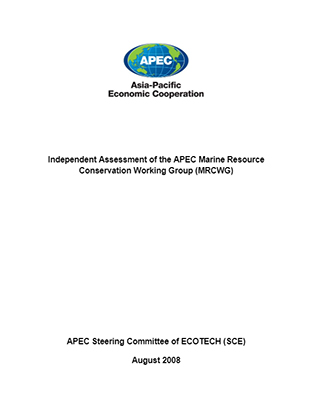 Independent Assessment of the APEC Marine Resource Conservation Working Group