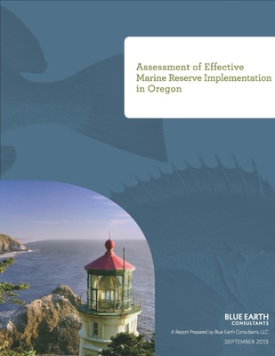 Assessment of Effective Marine Reserve Implementation in Oregon