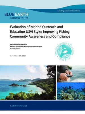 Evaluation of Marine Outreach and Education USVI Style: Improving Fishing Community Awareness and Compliance