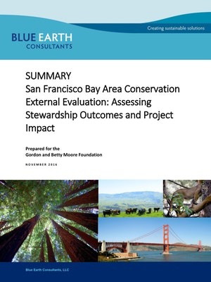 San Francisco Bay Area Conservation External Evaluation: Assessing Stewardship Outcomes and Project Impact